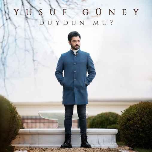 دانلود آهنگ Yusuf Guney Duydun Mu